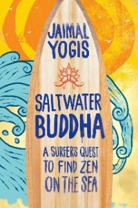Saltwater Buddha: Jaimal Yogis