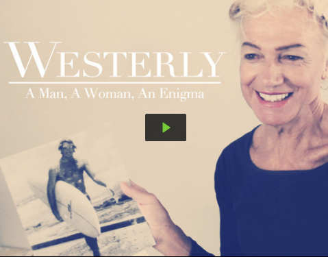 WESTERLY: A MAN, A WOMAN, AN ENIGMA