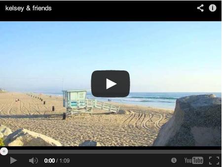 Kelsey & friends at Manhattan beach, California