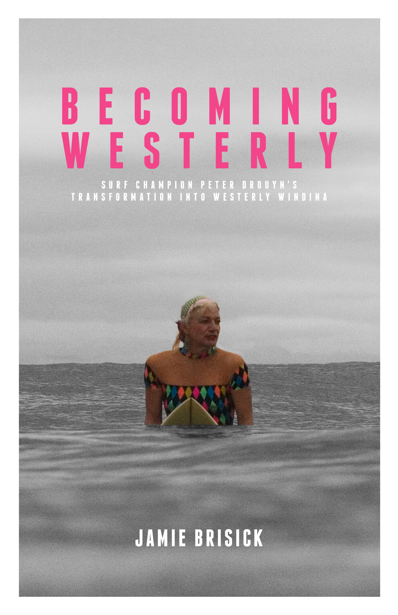 Becoming Westerly (the book)